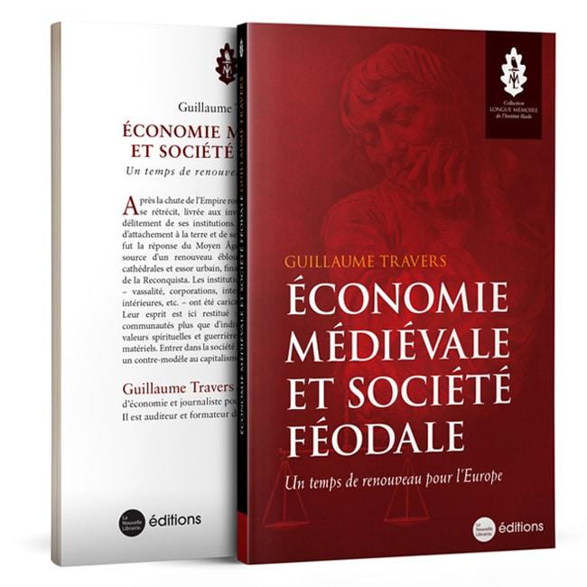 Économie médiévale et société féodale. Un temps de renouveau pour l 'Europe