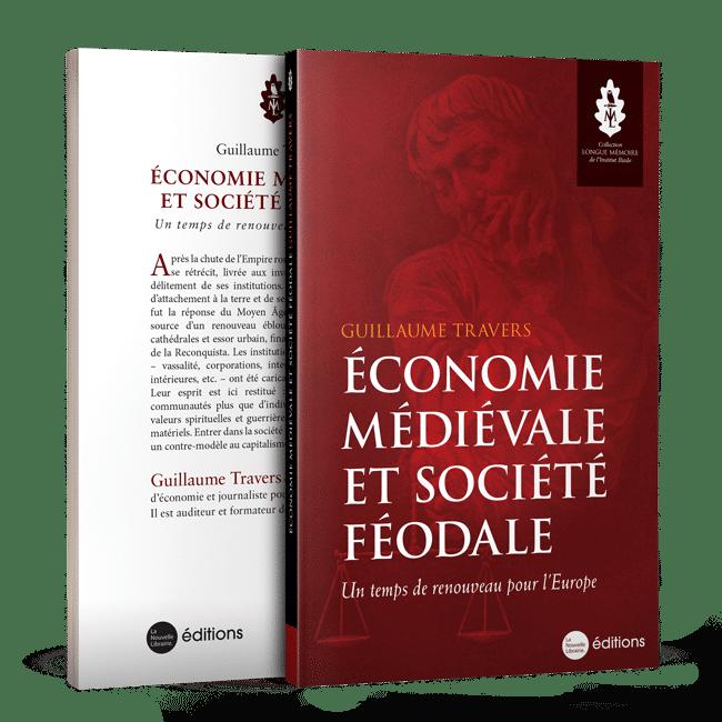 Acheter Economie Medievale Et Societe Feodale Un Temps De Renouveau Pour L Europe Institut Iliade