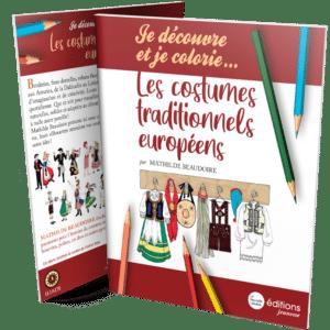 Je découvre et je colorie... les costumes européens, Mathilde Beaudoire, La Nouvelle Librairie Éditions, coll. Jeunesse, 2020, 16 p.