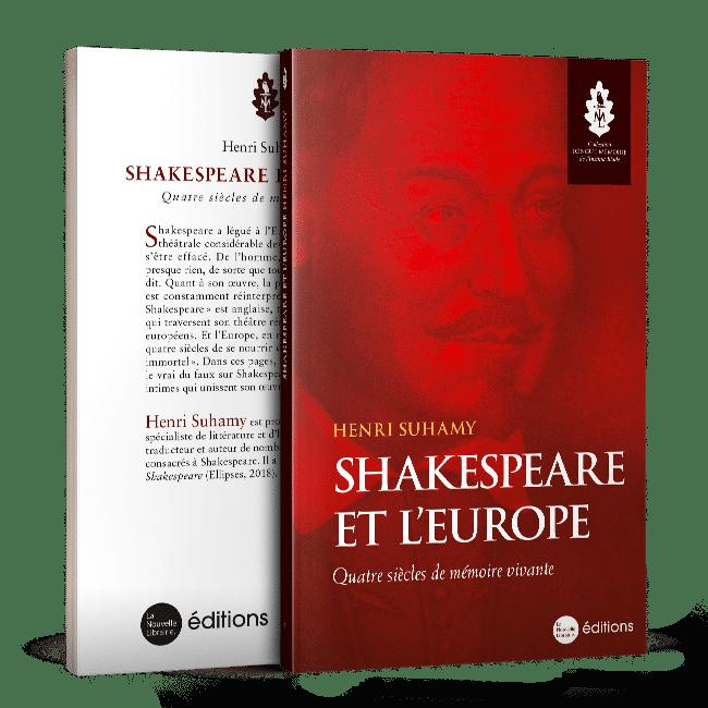 Shakespeare et l'Europe. Quatre siècles de mémoire vivante